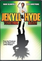 Jekyll & Hyde...Together Again